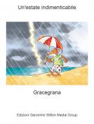 Gracegrana - Un'estate indimenticabile