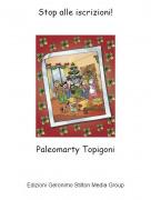 Paleomarty Topigoni - Stop alle iscrizioni!