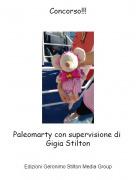 Paleomarty con supervisione di Gigia Stilton - Concorso!!!