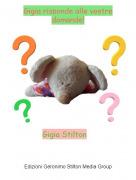 Gigia Stilton - Gigia risponde alle vostre domande!