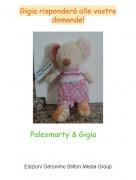 Paleomarty & Gigia - Gigia risponderà alle vostre domande!