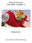 Paleomarty - Stop al concorso!(Vai subito a pagina 1)