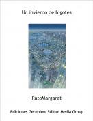 RatoMargaret - Un invierno de bigotes