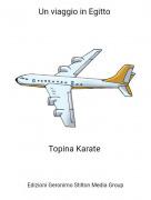 Topina Karate - Un viaggio in Egitto