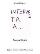Topina Karate - Intervista a...