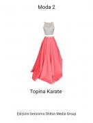 Topina Karate - Moda 2