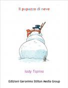 lady Topina - Il pupazzo di neve