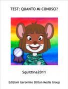 Squittina2011 - TEST: QUANTO MI CONOSCI?