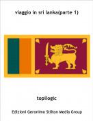 topilogic - viaggio in sri lanka(parte 1)