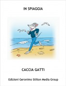CACCIA GATTI - IN SPIAGGIA