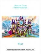 Rkua - Mouse Elves-Presentación-
