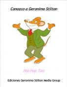 Hip Hop Teo - Conozco a Geronimo Stilton