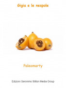 Paleomarty - Gigia e le nespole