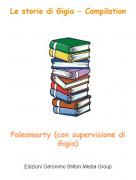 Paleomarty (con supervisione di Gigia) - Le storie di Gigia - Compilation
