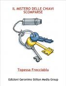 Topessa Frecciablu - IL MISTERO DELLE CHIAVI SCOMPARSE