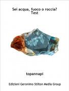 topannapi - Sei acqua, fuoco o roccia?Test