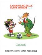 Topinaela - IL GIORNALINO DELLE BUONE MANIERE n. 2