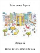 Marsicana - Prima neve a Topazia
