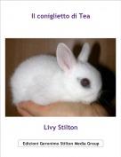 Livy Stilton - Il coniglietto di Tea