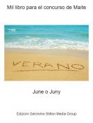 June o Juny - Mil libro para el concurso de Maite