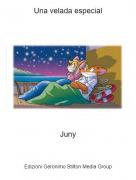 Juny - Una velada especial