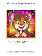 "˜""*°•.˜""*°•June Juny•°*""˜.•°*""˜ - #concursobiografiacoolfun"