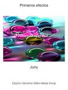 Juny - Primeros efectos