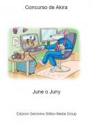 June o Juny - Concurso de Akira