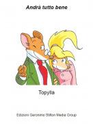 Topylla - Andrà tutto bene