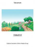 Tilde2010 - Vacanze