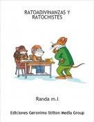Randa m.l - RATOADIVINANZAS Y RATOCHISTES