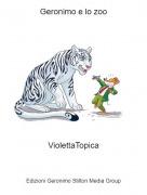 ViolettaTopica - Geronimo e lo zoo