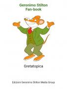 Gretatopica - Geronimo StiltonFan-book