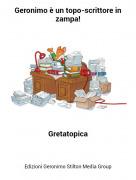 Gretatopica - Geronimo è un topo-scrittore in zampa!