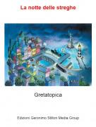 Gretatopica - La notte delle streghe