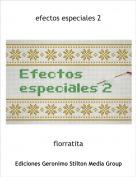 florratita - efectos especiales 2
