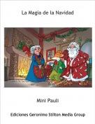 Mini Pauli - La Magia de la Navidad