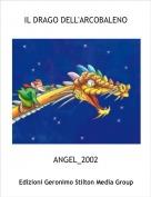 ANGEL_2002 - IL DRAGO DELL'ARCOBALENO