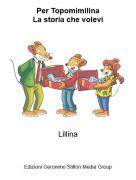 Lillina - Per TopomimilinaLa storia che volevi