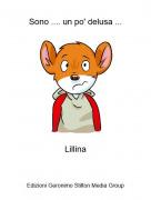 Lillina - Sono .... un po' delusa ...