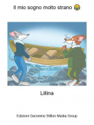 Lillina - Il mio sogno molto strano 😂