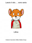 Lillina - Lascio il sito..... sono seria