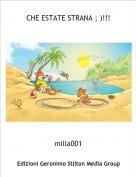 milla001 - CHE ESTATE STRANA ; )!!!