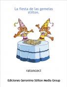 ratonceci - La fiesta de las gemelas stilton.