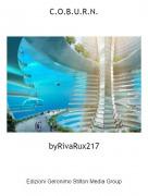 byRivaRux217 - C.O.B.U.R.N.