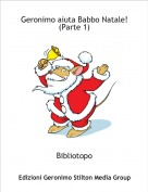 Bibliotopo - Geronimo aiuta Babbo Natale!(Parte 1)