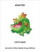 CATA KAAS - MONSTER!