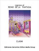 CLASMI - regreso alREINO  DE LA   FANTASIA