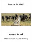 ghepardo del club - il segreto dei felini 2