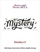 RatoMary12 - ¡Nueva saga!Person UM S.A